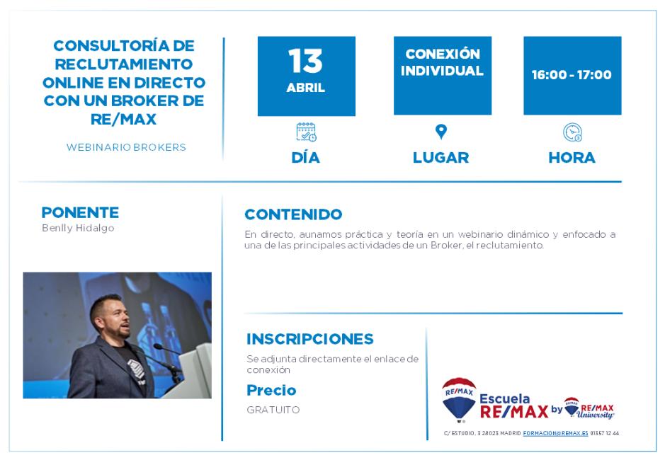 CONSULTORÍA DE RECLUTAMIENTO ONLINE EN DIRECTO CON UN BROKER DE REMAX - 13 ABRIL - BENLLY HIDALGO